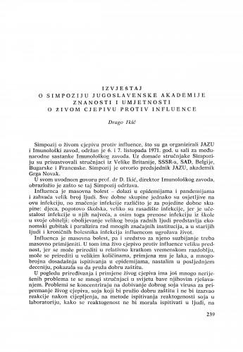 Izvještaj o Simpoziju Jugoslavenske akademije znanosti i umjetnosti o živom cjepivu protiv influence : [izvještaji i rasprave] / D. Ikić