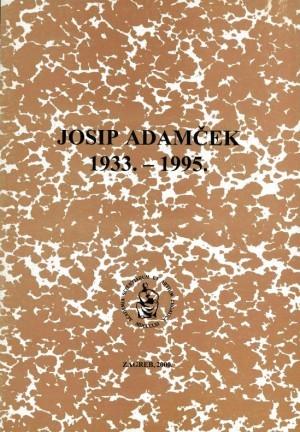 Josip Adamček : 1933.-1995. : Spomenica preminulim akademicima