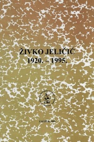Živko Jeličić : 1920.-1995 : Spomenica preminulim akademicima