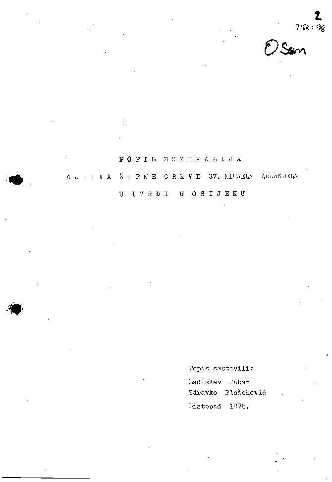 Popis muzikalija arhiva Župne crkve sv. Mihaela Arkanđela u Tvrđi u Osijeku popis sastavili Ladislav Šaban