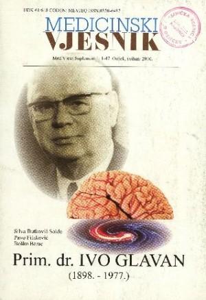 Suplement 1(2010) : Prim. dr. Ivo Glavan (1898.-1977.) : Medicinski vjesnik