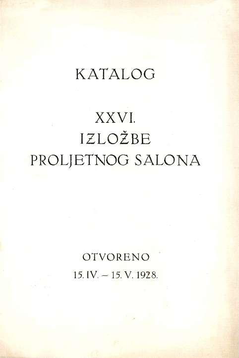 Katalog XXVI. izložbe Proljetnog salona