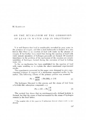 On the mechanism of the corrosion of lead in water and in solutions