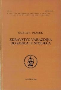 Zdravstvo Varaždina do konca 19. stoljeća : Posebna izdanja / Hrvatska akademija znanosti i umjetnosti, Zavod za znanstveni rad u Varaždinu