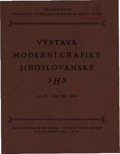 Vystava Moderni grafiky Jihoslovanske SHS