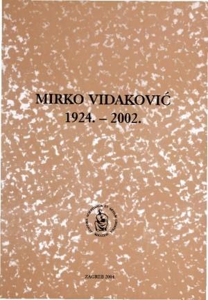 Mirko Vidaković : 1924.-2002. : Spomenica preminulim akademicima
