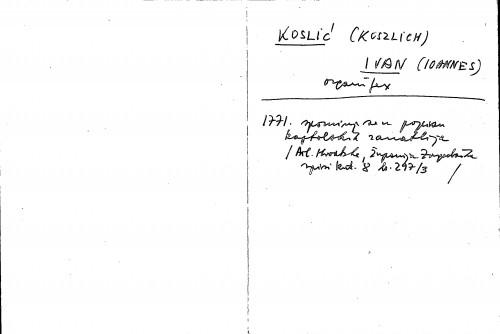 Koslić (Koszlich) Ivan (Ioannes) organifex