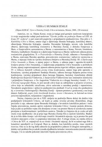 Vjera u Humskoj Zemlji : (Dijana Korać: Vjera u Humskoj zemlji, Crkva na kamenu, Mostar, 2008.) : [prikaz] : Radovi Zavoda za povijesne znanosti HAZU u Zadru