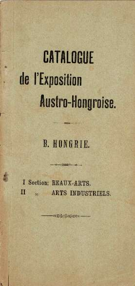 Catalogue de l'Exposition Austro-Hongroise.