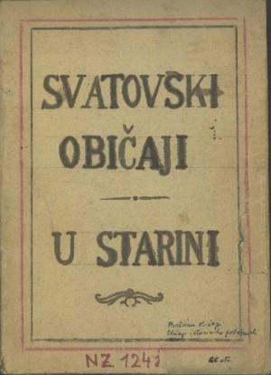 Svatovski običaji u starini