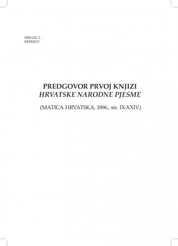 Predgovor prvoj knjizi Hrvatske narodne pjesme : (Matica hrvatska, 1896., str. IX-XXIV.) : [Reprint]