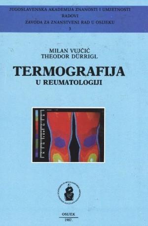 Termografija u reumatologiji : Radovi Zavoda za znanstveni rad u Osijeku
