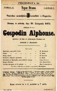 Gospodin Alphonse Igrokaz u 3 čina / od Aleksandra Dumas-a ml.