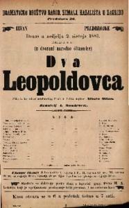 Dva Leopoldovca Slika iz hrvatskog gradjanskog života u 3 čina / Napisao Nikola Milan