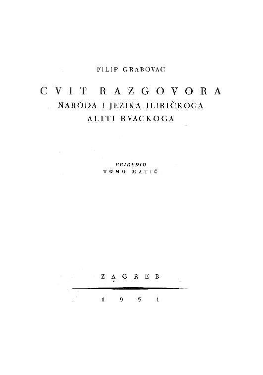 Cvit razgovora naroda i jezika iliričkoga aliti rvackoga : Stari pisci hrvatski