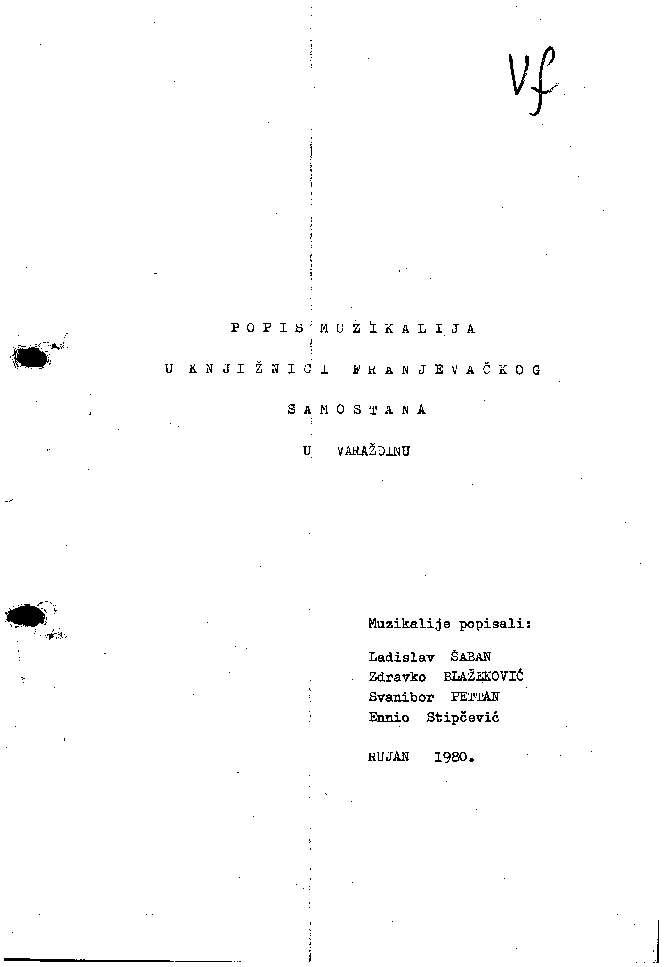 Popis muzikalija u knjižnici Franjevačkog samostana u Varaždinu muzikalije popisali Ladislav Šaban