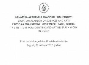 Prva tematska sjednica Hrvatske akademije, Zagreb, 29. svibnja 2012. godine