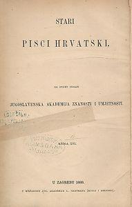Djela Petra Zoranića, Antuna Sasina, Savka Gučetića Bendeviševića : Stari pisci hrvatski