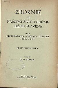 Knj. 32., sv. 1 (1939) : Zbornik za narodni život i običaje