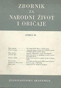 Knj. 38 (1954) : o 250. godišnjici rođenja fra Andrije Kačića Miošića : Zbornik za narodni život i običaje