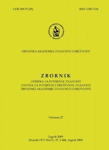 Vol. 27 (2009) : Zbornik Odsjeka za povijesne znanosti Zavoda za povijesne i društvene znanosti Hrvatske akademije znanosti i umjetnosti