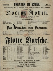 Doctor Robin ; Das Gänschen von Buchenan ; Flotte Bursche Lustspiel in 1 Akt nach dem Francösischen von Friedrich ; Lustspiel in 1 Akt von Friedrich ; Komische Operette in 1 Act