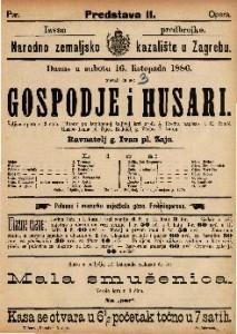 Gospoje i husari Šaljiva opera u 3 čina / Glasba Ivana pl. Zajca