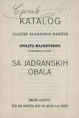 Sa jadranskih obala - katalog izložbe slikarskih radova Ipolita Majkovskog