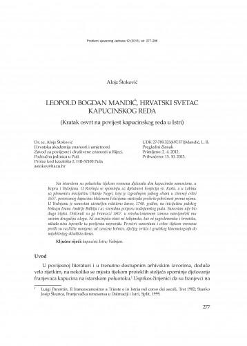 Leopold Bogdan Mandić, hrvatski svetac kapucinskog reda : (Kratak osvrt na povijest kapucinskog reda u Istri) : Problemi sjevernog Jadrana