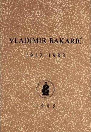 Vladimir Bakarić : 1912-1983 : Spomenica preminulim akademicima