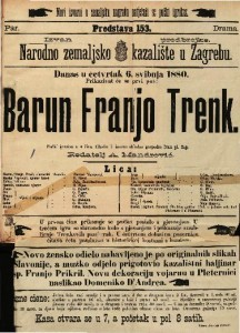 Barun Franjo Trenk Pučki igrokaz u 4 čina / Glasbu k istomu skladao gospodin Ivan pl. Zajc