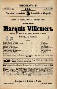 Marquis Villemers : Igrokaz u 4 čina / Od G. Sand-a pohrvatio P. Brani