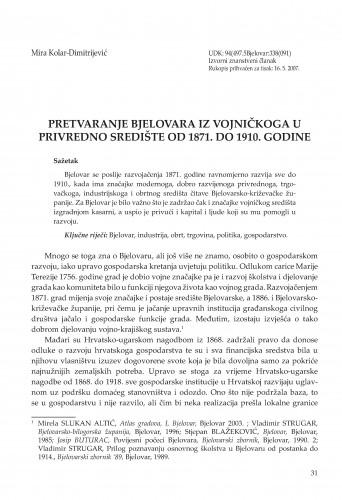Pretvaranje Bjelovara iz vojničkoga u privredno središte od 1871. do 1910. godine : Radovi Zavoda za znanstvenoistraživački i umjetnički rad u Bjelovaru