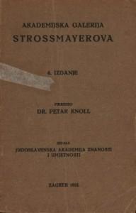 Akademijska galerija Strossmayerova : Hemeroteka i katalozi Strossmayerove galerije
