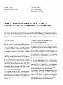 Urban network in the Drava Valley in the age of dualism: co-existence, cooperation and competition