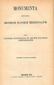 Annales Ragusini anonymi item Nicolai de Ragnina : volumen I. : Monumenta spectantia historiam Slavorum meridionalium