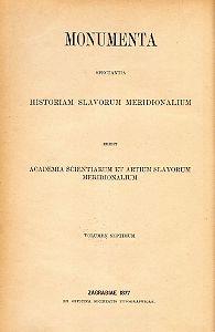 Documenta historiae chroaticae periodum antiquam illustrantia : Monumenta spectantia historiam Slavorum meridionalium