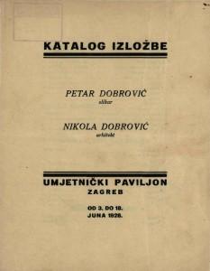 Katalog izložbe Petar Dobrović - slikar, Nikola Dobrović - arhitekt