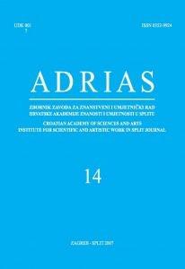 Sv. 14 (2007) : Adrias : zbornik Zavoda za znanstveni i umjetnički rad Hrvatske akademije znanosti i umjetnosti u Splitu
