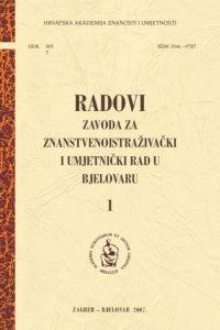 Sv. 1 (2007) : Radovi Zavoda za znanstvenoistraživački i umjetnički rad u Bjelovaru
