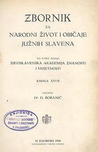 Knj. 27. (1929-1930) : Zbornik za narodni život i običaje