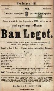 Ban Leget izvorna narodna opera u 3 čina / glasba od Ivana pl. Zajca