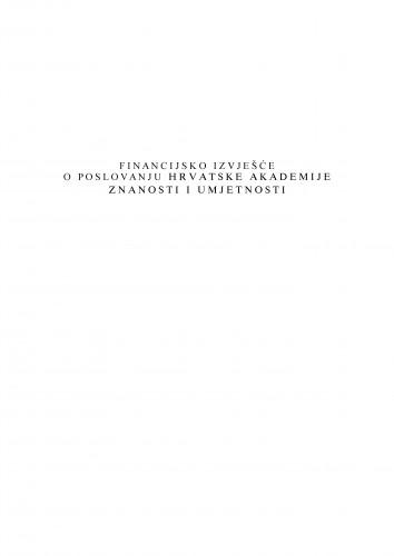 Financijsko izvješće o poslovanju Hrvatske akademije znanosti i umjetnosti