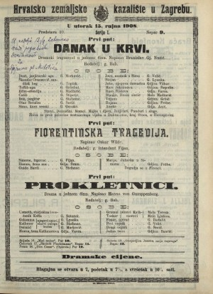 Danak u krvi ; Fiorentinska tragedija ; Prokletnici Dramski fragmenat u jednom činu ; Drama u jednom činu