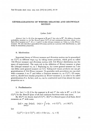 Generalization of Wiener measure and Brownian motion