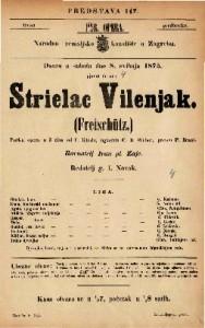 Strielac Vilenjak Pučka opera u 3 čina / od F. Kinda