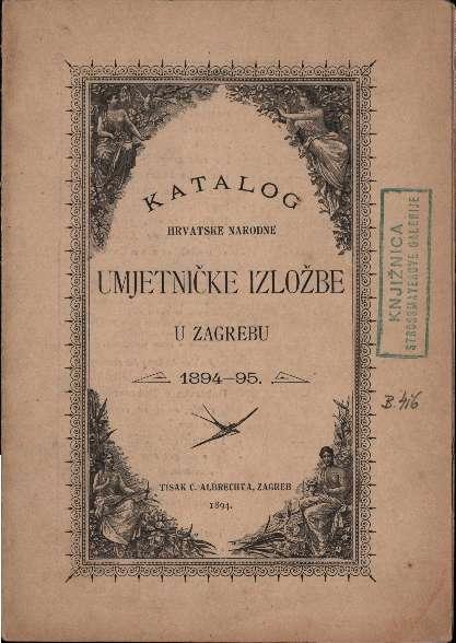 Katalog Hrvatske narodne umjetničke izložbe u Zagrebu 1894-95.