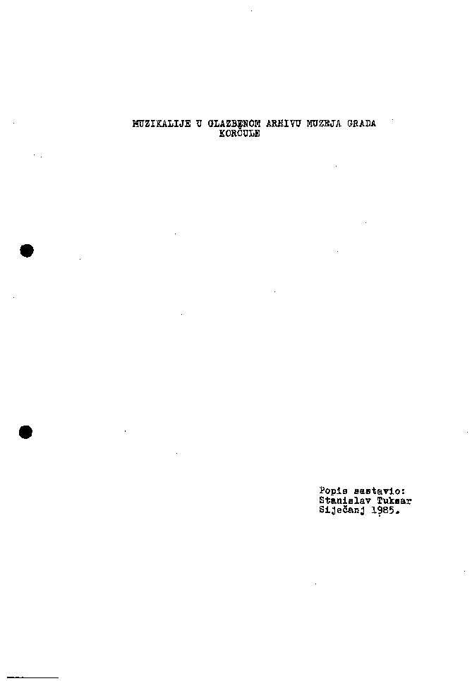 Muzikalije u glazbenom arhivu Muzeja grada Korčule popis sastavio Stanislav Tuksar