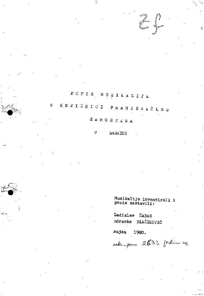 Popis muzikalija u knjižnici Franjevačkog samostana u Zagrebu muzikalije inventirali i popis sastavili Ladislav Šaban