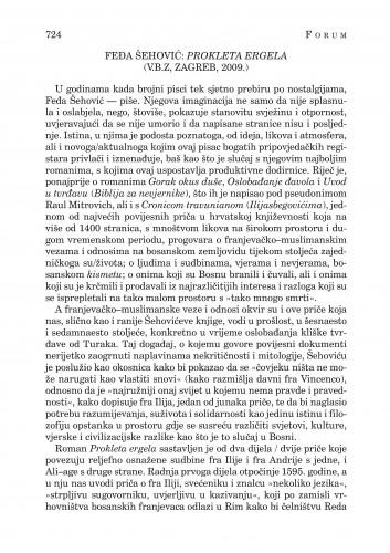 Feđa Šehović: Prokleta Ergela (V.B.Z, Zagreb, 2009.) : [književna kronika] : Forum : mjesečnik Razreda za književnost Hrvatske akademije znanosti i umjetnosti.